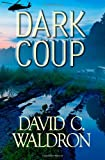 Dark Coup (The Dark Grid Series)
