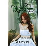 Wolf Dream (Wolf Trilogy Book 2)