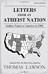 Letters from an Atheist Nation: Godless Voices of America in 1903