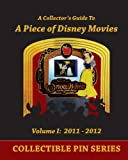 (FULL COLOR) A Collectors Guide To A Piece of Disney Movies