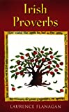 img - for Irish Proverbs: A Collection of Irish Proverbs, Old and New book / textbook / text book