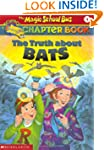 The Magic School Bus Chapter Book #1:...