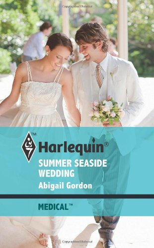 Image of Summer Seaside Wedding (Harlequin Medical, 484)