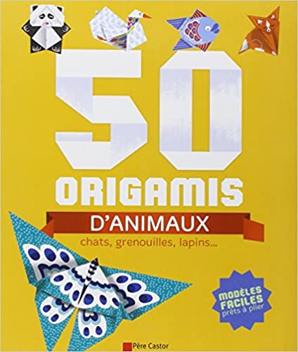 50 origamis d 39 animaux chats grenouilles lapins - Origami animaux facile gratuit ...