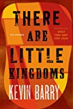 img - for There Are Little Kingdoms: Stories book / textbook / text book