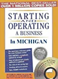 Starting and Operating a Business in Michigan (Starting and Operating a Business in the U.S. Book 2014)