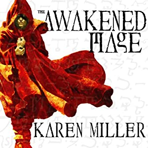 The Awakened Mage | [Karen Miller]