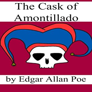 The Cask of Amontillado (Dramatized) | [Edgar Allan Poe]
