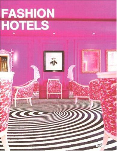 Fashion Hotels (Designfocus)