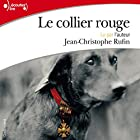 Le collier rouge Audiobook by Jean-Christophe Rufin Narrated by Jean-Christophe Rufin