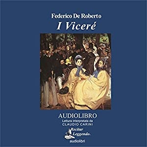 I Viceré [The Viceroy] Audiobook