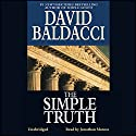 The Simple Truth (       UNABRIDGED) by David Baldacci Narrated by Jonathan Marosz