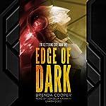 Edge of Dark: The Glittering Edge, Book One | Brenda Cooper