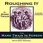 Roughing It | Mark Twain