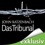 Das Tribunal | [John Katzenbach]