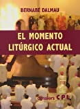 img - for MOMENTO LITURGICO ACTUAL, EL book / textbook / text book