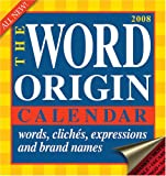 img - for The Word Origin: 2008 Day-to-Day Calendar book / textbook / text book