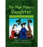 img - for [ [ [ The Mold Maker's Daughter [ THE MOLD MAKER'S DAUGHTER ] By Daniel Liebowitz ( Author )Sep-20-2010 Hardcover book / textbook / text book