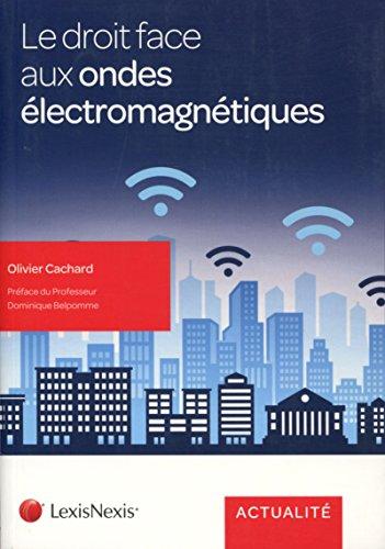 Le droit face aux ondes électromagnétiques