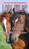 The Cowboy and the Princess (Thorndike Press Large Print Romance Series)