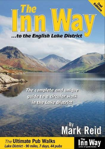 The Inn Way... to the English Lake District: The Complete and Unique Guide to a Circular Walk in the Lake District