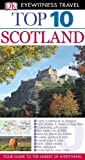 Top 10 Scotland (EYEWITNESS TOP 10 TRAVEL GUIDE)