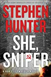 She, Sniper: A Bob Lee Swagger Novel