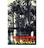 img - for [ Seasons of Real Florida (Florida History and Culture (Paperback)) [ SEASONS OF REAL FLORIDA (FLORIDA HISTORY AND CULTURE (PAPERBACK)) ] By Klinkenberg, Jeff ( Author )Sep-01-2009 Paperback book / textbook / text book