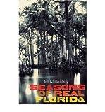 img - for [ Seasons of Real Florida (Florida History and Culture (Paperback)) [ SEASONS OF REAL FLORIDA (FLORIDA HISTORY AND CULTURE (PAPERBACK)) ] By Klinkenberg, Jeff ( Author )Sep-01-2009 Paperback book / textbook / text book