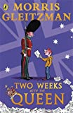 Two Weeks with the Queen (Puffin Modern Classics) (014130300X) by Gleitzman, Morris