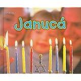 Januca = Hanukkah (Fiestas)