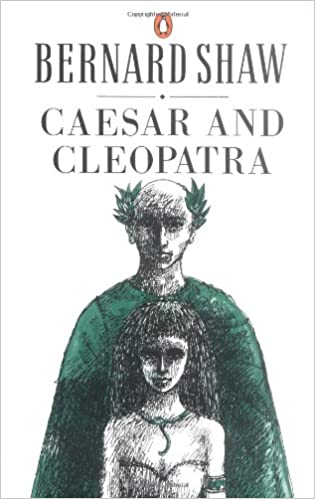 Image result for Caesar and Cleopatra by George Bernard Shaw