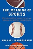 img - for The Meaning Of Sports book / textbook / text book