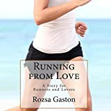 Running from Love ~ Rozsa Gaston