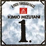 Uchuno Kuukan a Path Through Haze by Kimio Mizutani (2007-03-14)