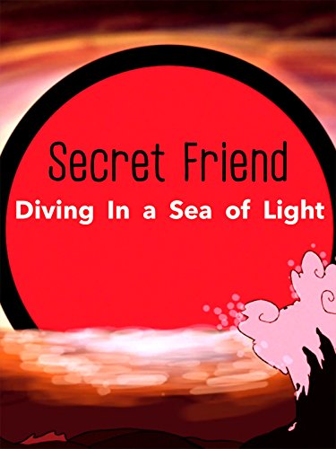 Secret Friend - Diving In a Sea of Light