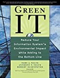 Green IT: Reduce Your Information System