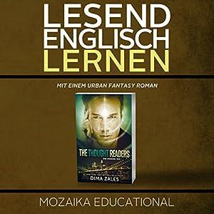Englisch Lernen: Mit einem Urban Fantasy Roman [Learn English for German Speakers - Urban Fantasy Novel, Edition 1] Audiobook