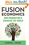 Fusion Economics: How Pragmatism is C...