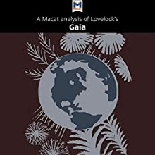 A Macat Analysis of James E. Lovelock's Gaia: A New Look at Life on Earth Audiobook by Mohammad Shamsudduha Narrated by  Macat.com