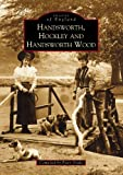 Peter Drake Handsworth, Hockley and Handsworth Wood (Archive Photographs: Images of England)