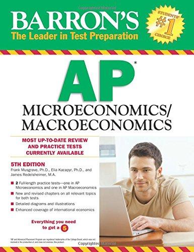 Ap Micro/Macroeconomics (Barron's Ap Microeconomics/Macroeconomics)