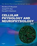 img - for Cellular Physiology and Neurophysiology: Mosby Physiology Monograph Series (with Student Consult Online Access), 2e (Mosby's Physiology Monograph) book / textbook / text book