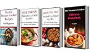 Electric Pressure Cooker Recipe Box Set: The Ultimate Pressure Cooker Box Set - Includes 4 Pressure Cooker Cookbooks