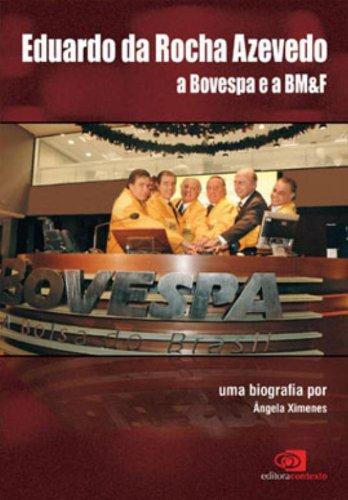eduardo-da-rocha-azevedo-a-bovespa-e-a-bmf-em-portuguese-do-brasil