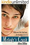Melody's Crush (Young Adult Romance): Complete Novel (Melody's Crush Series Book 1)