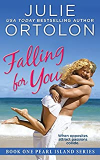 Falling For You by Julie Ortolon ebook deal