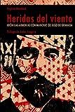 img - for Heridas del viento: Cr nicas armenias con manchas de jugo de granada (Spanish Edition) book / textbook / text book