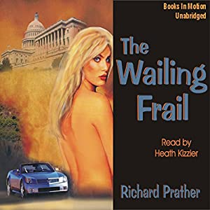 The Wailing Frail Audiobook