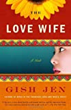 The Love Wife (140007651X) by Jen, Gish